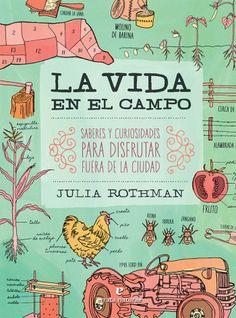 La vida en el campo, de Julia Rothman