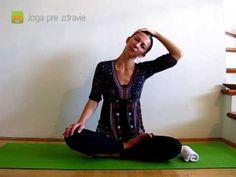 (84) Cviky na krčnú chrbticu - Video: Joga pre zdravie - YouTube Victoria Secret, Watch V, Pilates, Health And Beauty, Health Fitness, Short Sleeve Dresses, Exercise, Yoga, Workout