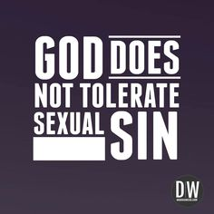 He never has and he never will. #sexualpurity #pornkills