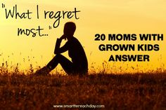 This blogger did an experiment - Asked 20 Moms with grown kids  - What do you regret most about your child-rearing years? What would you change? Their answers will surprise (and inspire)