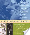 A String and a Prayer Contemplative Prayer, Prayers, Teaching, Beads, Beading, Prayer, Bead, Beans, Education