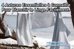 4 Astuces Essentielles à Connaître Pour Blanchir le Linge Facilement.