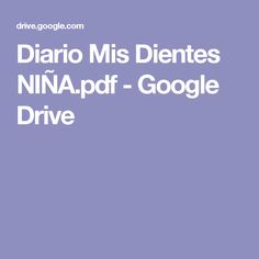 Diario Mis Dientes NIÑA.pdf - Google Drive
