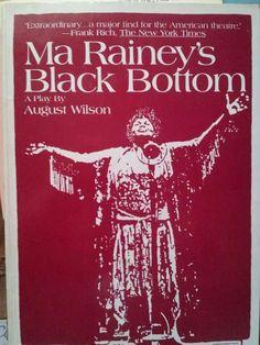 """Ma Rainey's Black Bottom"" by August Wilson"