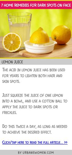 7 home remedies for dark spots on face - Lemon juice