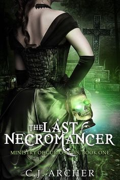 LOVING this series! I hate that I have to wait till August for the next book!!!!! *sob*   The Last Necromancer - C.J. Archer | Historical |1006356419: The Last Necromancer - C.J. Archer | Historical |1006356419 #Historical