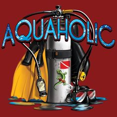 Just in! New Arrivals: July 2013! Scuba fans will love our Aquaholic T-Shirt!