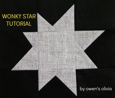 Owen's Olivia: Wonky Star Block || Tutorial- 12 inch blocks