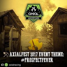 Ther's gold in them thar hills  #Repost @axialracing with @repostapp  AXIALFEST 2017 Event Theme: #ProspectFever  Every year we attempt to have a little theme for AXIALFEST. Last year's theme was bridges and #ChopStixBridge being my personal contribution along with quite a few others with the massive 65 ft bridge from the Two Chainz Scalerz club!  This year's theme #ProspectFever can be applied to a scale miner's cabin shack or hut or some sort of structure for your campsite. You can…