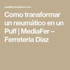 Como transformar un neumático en un Puff | MediaFer – Ferreteria Diaz