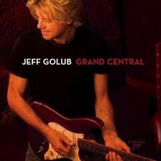 Jeff Golub - Grand Central (2007); Download for $1.32!