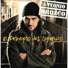Antonio Orozco - El Principio del Comienzo | 2004 | APE