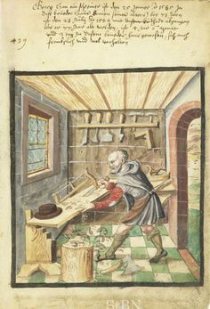 1589 George Han - Carpenter (Schreiner) from Mendel Housebook. Medieval Life, Medieval Art, Medieval Manuscript, Illuminated Manuscript, Renaissance, Woodworking Images, Carpentry And Joinery, Medieval Crafts, Book Of Kells