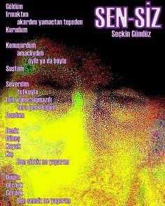 SEN-SİZ , Şiirler / Yazarlar Topluluğu - Şiirler, Hikayeler, Makaleler