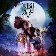 Listen to Some New Tracks from NIKI & THE DOVE