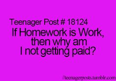 If school is my job, why do my patents pay for it and can sometimes be fined if I don't attend