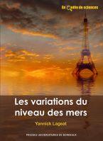 Les variations du niveau des mers - Université Bordeaux Montaigne Bordeaux, Movie Posters, Earth Science, Sea Level, Bordeaux Wine, Film Poster, Billboard, Film Posters