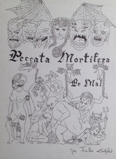 """""""Peccata Mortifera"""" Les péchés capitaux"""