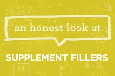 Read about supplement fillers and find out why they are part of our Honestly Free Guarantee | via The Honest Company blog