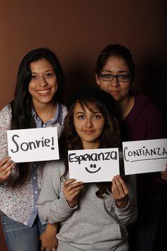 Smile, Deyanira Navarro, Estudiante, UANL, Monterrey, México  Hope, Grecia Becerra, EstudianteUANL, Monterrey, México  Confidence, Leticia Villarreal, Estudiante, UANL, Monterrey, México