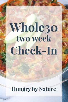 I'm halfway through my Whole30 and sharing what I've learned so far, my favorite Whole30 meals I've cooked, and what's on the menu for the next two weeks!