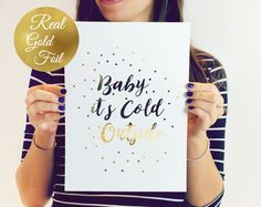 Real Gold Foil Print Baby It's Cold Outside Gold by LovelyPosters Baby Prints, Leaf Prints, Gold Wall Art, Geometric Poster, Gold Foil Print, Gold Walls, Poster Making, Minimalist Art, Art Day