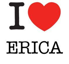 I Heart Erica #love #heart