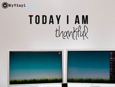 """Inspiring Typography Wall Decal Quote """"Today I am Thankful"""" 25 x 10 inches"""