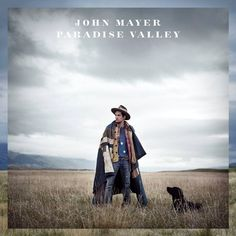 John Mayer, Paradise Valley.  This album is about 1000000000000000000 times better than Born and Raised.