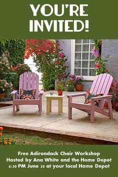 Free workshop at all Home Depot's to build THIS Adriondack chair!
