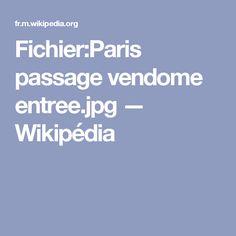 Fichier:Paris passage vendome entree.jpg — Wikipédia