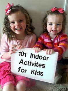 101 Fun, Easy, and CHEAP Indoor Activities for Kids    1. Have an indoor picnic.  2. Build a fort out of blankets (use chairs, couches, yarn- anything to hold up the blankets!).  3. Make sock puppets (check out our tutorials for monster puppets and sock puppets!).