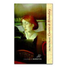 Cuentos de Bloomsbury - Ana María Navales - Calambur www.librosyeditores.com Editores y distribuidores.