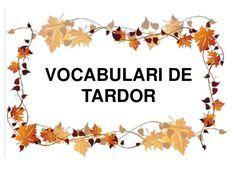 Vocabulari la tardor Class Projects, Valencia, Seasons, Autumn, School, Autumn Trees, Infant Classroom, Seasons Of The Year, Education:__cat__