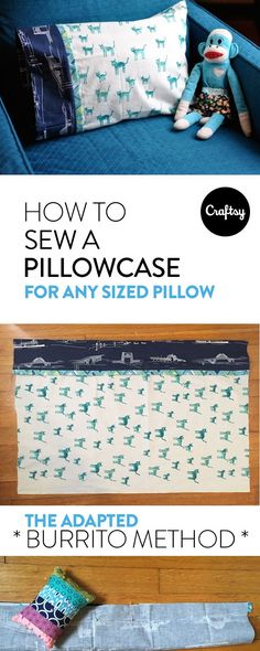 This simple photo tutorial will show you how you can adapt the burrito pillowcase method to fit a bed pillow of any size.