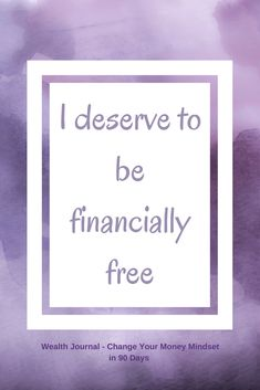 """""""I deserve to be financially free"""" - Daily wealth affirmation to help you manifest the wealth and abundance you desire using the law of attraction. Available to purchase a 90 day journal - actual book which can be shipped in UK, USA, Canada, Australia & Positive Thoughts, Positive Vibes, Positive Quotes, Mantra, Law Of Attraction Money, Wealth Affirmations, Manifestation Law Of Attraction, Manifesting Money, Prayers For Healing"""