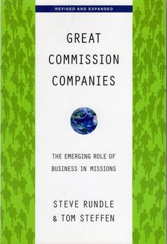 """Read """"Great Commission Companies The Emerging Role of Business in Missions"""" by Steven Rundle available from Rakuten Kobo. Business as mission has emerged as a significant new model for mission in the twenty-first century. Today's globalized e. Business Mission, Facebook Business, This Book, Messages, Teaching, Christian, Model, Free Apps, Audiobooks"""