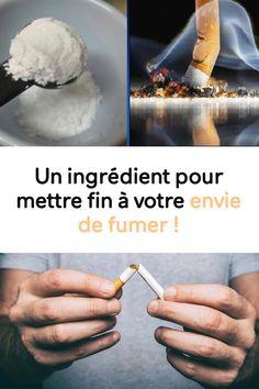 Un ingrédient pour mettre fin à votre envie de fumer !