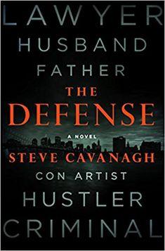 Amazon.com: The Defense: A Novel (Eddie Flynn) (9781250082251): Steve Cavanagh: Books