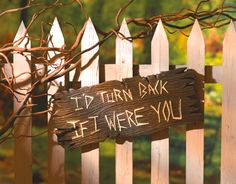 """I could prob keep this up all year.ha ha ha """"I'd Turn Back If I Were You"""" Sign (For Halloween. or if you're a Wizard of Oz fan! Holidays Halloween, Halloween Decorations, Halloween Party, Halloween Ideas, Halloween Pallet, Halloween Backdrop, Halloween Tombstones, Halloween Goodies, Halloween 2015"""