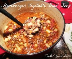 South Your Mouth: Hamburger Vegetable Beef Soup