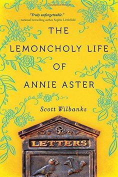 The Lemoncholy Life of Annie Aster by Scott Wilbanks http://www.amazon.com/dp/1492612464/ref=cm_sw_r_pi_dp_Da9Swb1E0QR8H