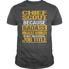 Awesome Tee For Chief Scout