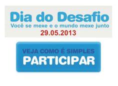 DIA DO DESAFIO SESC 29.05.2013 http://www.sescsp.org.br/diadodesafio/