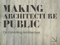 Making Architecture Public