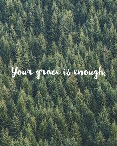 You grace is enough. Design by @tjmousetis. Made with @vrsly. #vrsly by vrsly