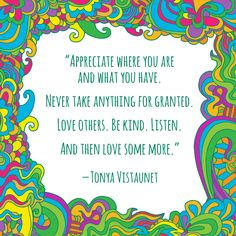 Lovely quote by Tonya Vistaunet
