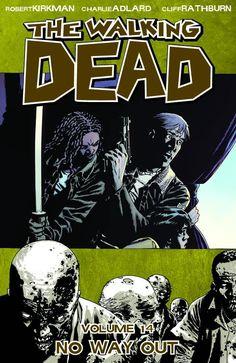 Walking Dead (2001) Vol 14: No Way Out TP