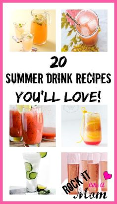 """20 Summer Drink Recipes You'll Love, add these to the """"must try"""" list!"""