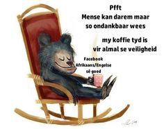 Afrikaans, Rocking Chair, Good Morning, Humor, Home Decor, Bom Dia, Homemade Home Decor, Rocking Chairs, Buen Dia